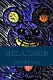 Melatonin (The Joel Black Series Book 1)
